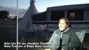 Josephine Thunderschild, Camp Wakpa Waste